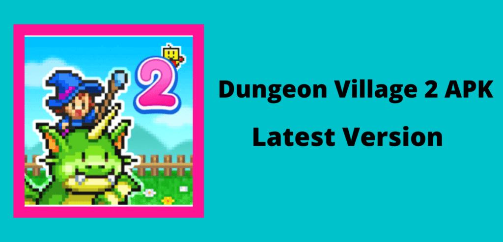 Dungeon Village 2 APK Download Image