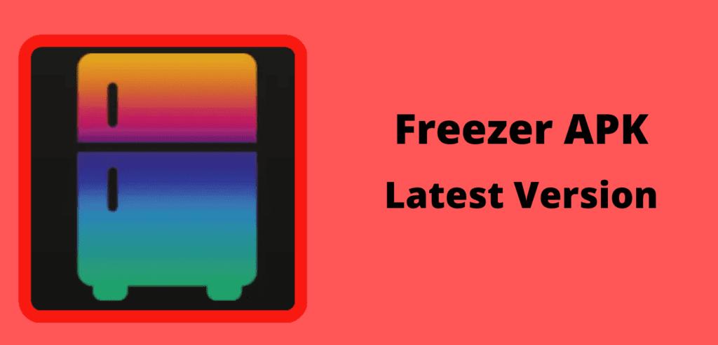Freezer APK Download Image