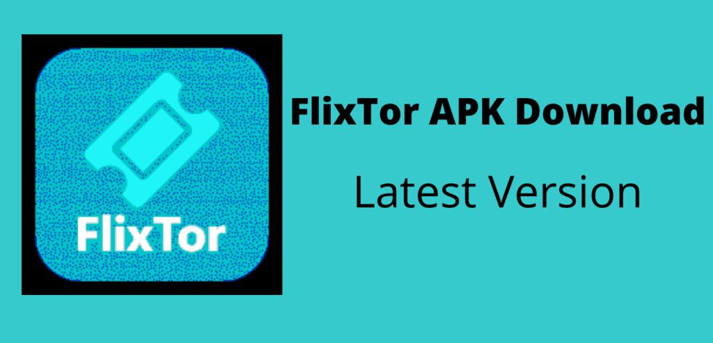 Flixtor APK Download