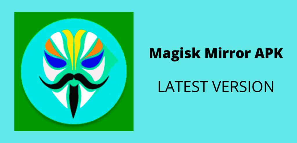 Magisk Mirror APK Download Image