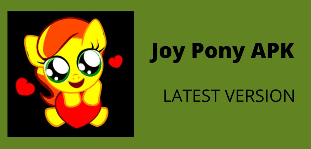 Joy Pony APK Download Image