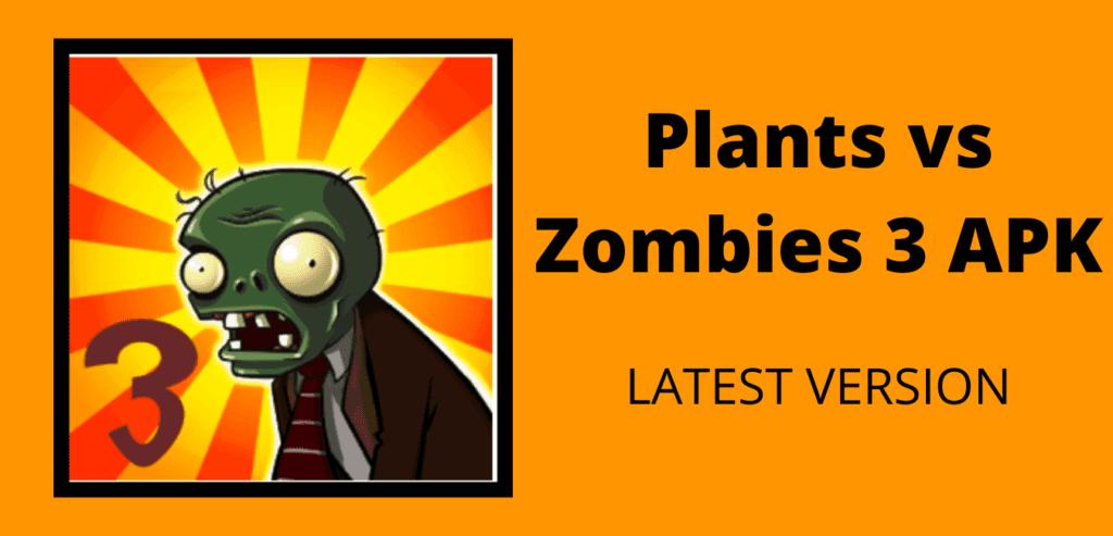 Plants vs Zombies 3 APK Download Image