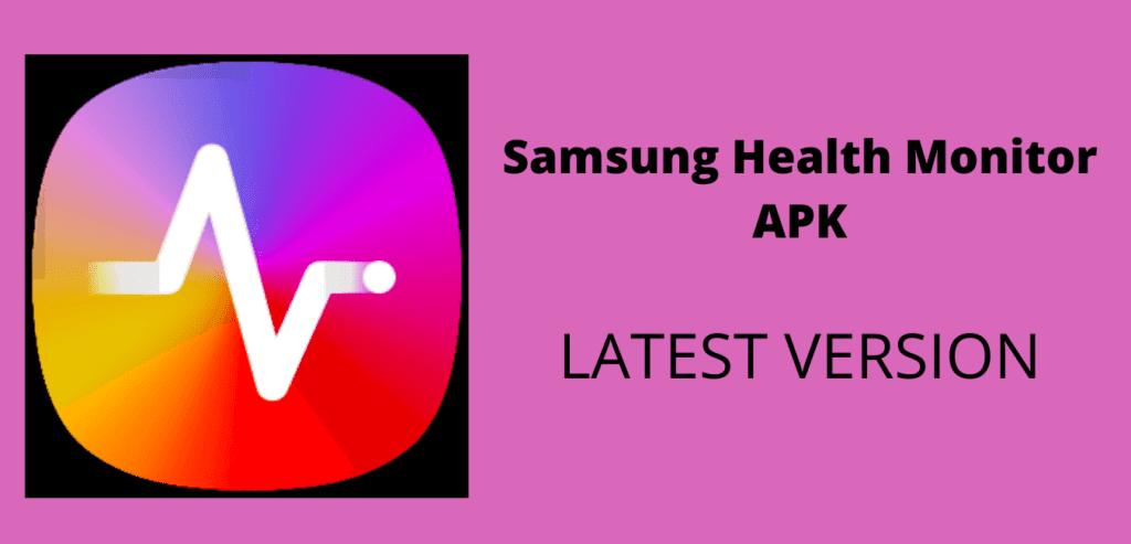 Samsung Health Monitor APK Download